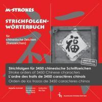 Strichfolgen-Wörterbuch für 3450 chinesische Kurzzeichen